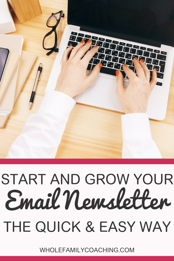Ready to launch your e-newsletter? Follow our 4-part simple system to launch a successful email newsletter for your health coach or wellness business. #emailmarketing #newslettersforhealthcoaches #wellnessbusiness #healthcoaches #healthcoachmarketing #programsforhealthcoaches #wholefamilycoaching #wholefamilyliving