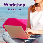 How to Plan a Workshop This Summer