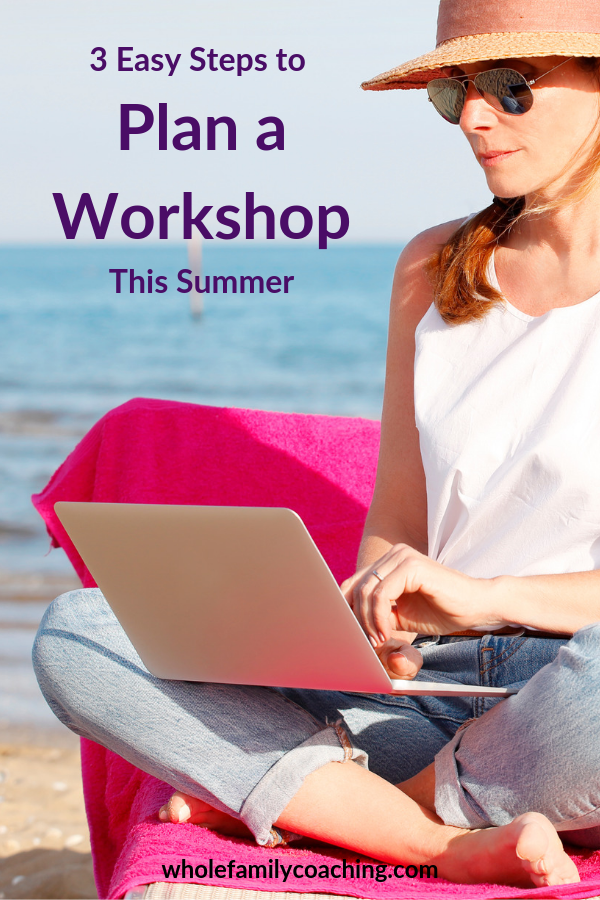 Put these tips to work and plan a workshop this summer to connect with more people in your community and grow your wellness business.
